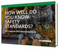 How well do you know Safety Standards_10 common PPE Misconceptions Thumb.jpg